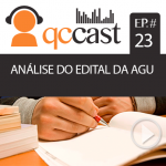Episódio #23 – Análise do edital da AGU