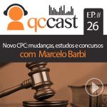 Episódio #26 – Novo CPC: mudanças, estudos e concursos