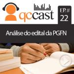 Episódio #22 – Análise do edital da PGFN