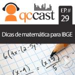 Episódio #29 – Desmitificando a prova de matemática do IBGE!