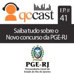 Episódio #41 – Novas movimentações no concurso da PGE-RJ.