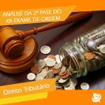 XX Exame de Ordem: análise da 2ª Fase-  Prova de Direito Tributário