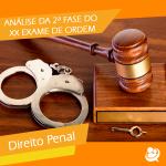 XX Exame de Ordem: análise da 2ª FAse-  Prova de Direito Penal