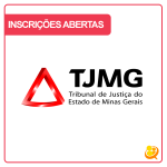 Concurso TJ MG: inscrições abertas