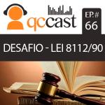 Episódio #66 – Desafio: Lei 8112/90
