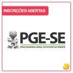 Concurso PGE SE 2017: fim das inscrições