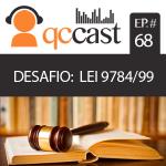Episódio #68 – Desafio: Lei 9.784/99