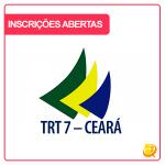 Concurso TRT CE 2017: inscrições abertas. Remuneração até 10 mil