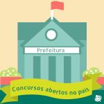 Concursos de Prefeituras: mais de 100 espalhados pelo país!