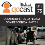 Imagem: Episódio #75 – Desafio: Direitos da Pessoa com Deficiência – Parte 2