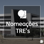 Imagem: Concursos dos TREs: como ficam as nomeações?