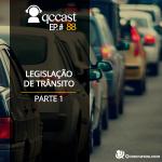 Episódio #88 – Desafio: Legislação de Trânsito – Parte 1