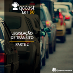 Episódio #90 – Desafio: Legislação de Trânsito – Parte 2