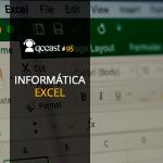Episódio #95 – Desafio: Informática – Excel