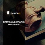 Episódio #97 – Desafio: Bens Públicos – Direito Administrativo