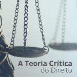 Teoria Crítica do Direito