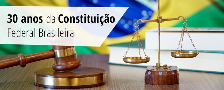 30 anos da Constituição Federal Brasileira