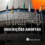Concurso TRF-4: inscrições estão abertas